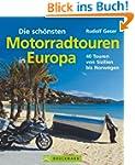 Die sch�nsten Motorradtouren in Europa