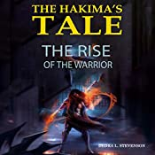 The Rise of the Warrior: The Hakima's Tale Volume 2 | Dedra L Stevenson