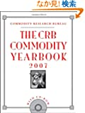 The CRB Commodity Yearbook 2007, with CD-ROM