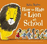 img - for How to Hide a Lion at School book / textbook / text book
