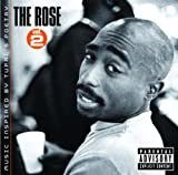 echange, troc 2PAC - THE ROSE - VOLUME 2 - MUSIC INSPIRED BY 2PAC'S POETRY (EXPLICIT VERSION)