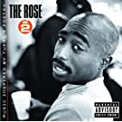 THE ROSE - VOLUME 2 - MUSIC INSPIRED BY 2PAC'S POETRY (EXPLICIT VERSION)