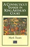A Connecticut Yankee in King Arthur's Court (The World's Best Reading) (0895771853) by Mark Twain