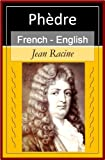 Image of Phedre [French English Bilingual Edition] - Paragraph by Paragraph Translation (French Edition)