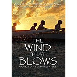 The Wind That Blows