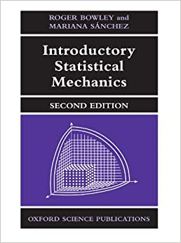 Introductory statistical mechanics bowley