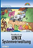 Handbuch zur UNIX Systemverwaltung . (3827262380) by Evi Nemeth