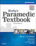 img - for Workbook for Mosby's Paramedic Textbook, 4e book / textbook / text book