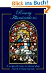 Rosary Illuminations: A Scriptural Ro...