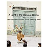 A Light in the Darkest Corner