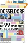 Düsseldorf: Die 99 besonderen Seiten...