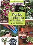 Plantes d'intérieur et de véranda