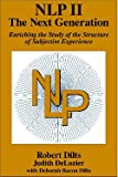NLP II: The Next Generation (0916990494) by ROBERT DILTS