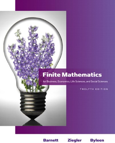 Finite Mathematics for Business, Economics, Life Sciences and Social Sciences (12th Edition) (Barnett), by Raymond A. Barnett, Michael R.