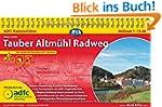 ADFC-Radreisef�hrer Tauber Altm�hl Ra...