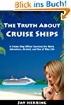The Truth About Cruise Ships - A Crui...