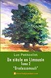 echange, troc Luc Petitcollot - Un siècle en Limousin, Tome2, Bradassomouli