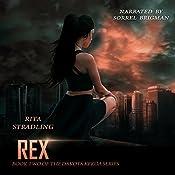 Rex: Dakota Kekoa, Book 2 | Rita Stradling