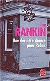 echange, troc Ian Rankin - Une dernière chance pour Rebus