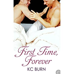 First Time, Forever | [KC Burn]