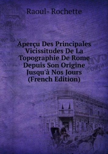 aperau-des-principales-vicissitudes-de-la-topographie-de-rome-depuis-son-origine-jusqua-nos-jours-fr
