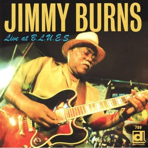 Jimmy Burns - Live At BLUES