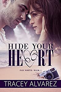 Hide Your Heart: A New Zealand Small Town Romance by Tracey Alvarez ebook deal