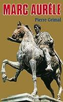 Marc Aur�le (Biographies Historiques)