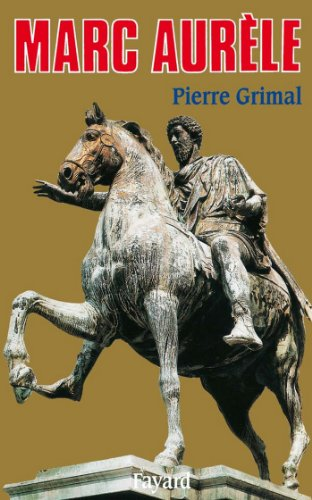 Marc Aurèle (Biographies Historiques)