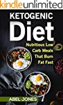 The Ketogenic Diet: The 200 BEST Low...