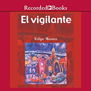 El vigilante [The Watchman(Texto Completo)] Audiobook
