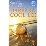 The Honeymoon Cottage (A Pajaro Bay Cozy Mystery + Sweet Romance) ~ Barbara Cool Lee