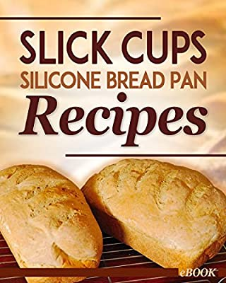 Slick Cups Silicone Bread Loaf Pan - Standard Size - Silicone Loaf