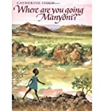 img - for Where Are You Going, Manyoni? (Hardback) - Common book / textbook / text book