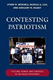 img - for Contesting Patriotism: Culture, Power, and Strategy in the Peace Movement by Lynne M. Woehrle (2009-11-16) book / textbook / text book
