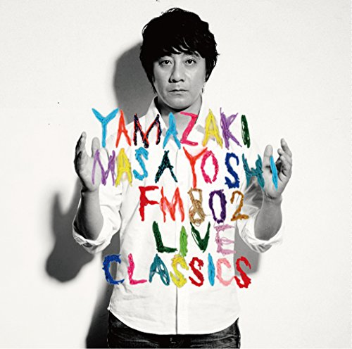FM802 LIVE CLASSICS