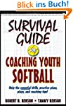 Survival Guide for Coaching Youth Soc...
