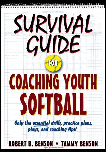 Survival Guide for Coaching Youth Softball (Survival...