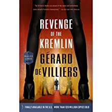 Revenge of the Kremlin (       UNABRIDGED) by Gérard de Villiers Narrated by Nicholas Guy Smith