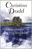 img - for Una Noche Encantada / Some Enchanted Evening (Spanish Edition) book / textbook / text book
