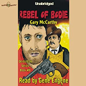 The Rebel of Bodie Audiobook