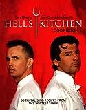 Hell's Kitchen Cookbook: Kitchen Hell, Food Heaven