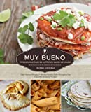 img - for Muy Bueno: Tres Generaciones de Aut ntico Sabor Mexicano (Spanish Edition) book / textbook / text book