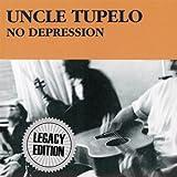 No Depression (Legacy Edition)