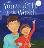 Image of You Are a Gift to the World