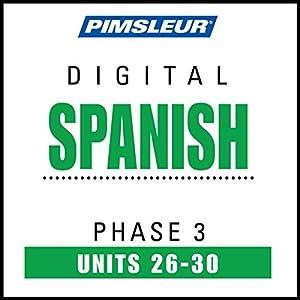 Spanish Phase 3, Unit 26-30 Audiobook