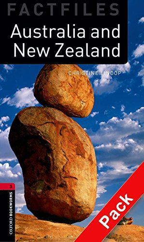 Oxford Bookworms Library Factfiles: Oxford Bookworms. Factfiles Stage 3: Australia and New Zealand CD Pack Edition 08: 1000 Headwords