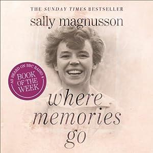 Where Memories Go Audiobook