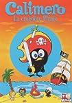 Calimero - La croisi�re pirate