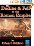 History of the Decline and Fall of th...